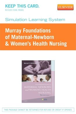 Simulation Learning System for Murray: Foundations of Maternal-Newborn & Women's Health Nursing (User Guide and Access Code)