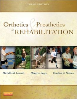 Orthotics and Prosthetics in Rehabilitation