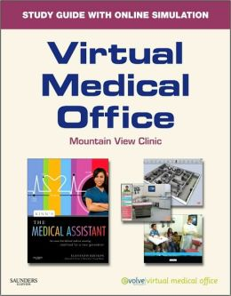Virtual Medical Office for Kinn's The Medical Assistant: An Applied Learning Approach