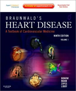 Braunwald's Heart Disease: A Textbook of Cardiovascular Medicine, 2-Volume Set: Expert Consult Premium Edition ? Enhanced Online Features and Print