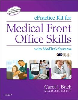 ePractice Kit for Medical Front Office Skills with MedTrak ...