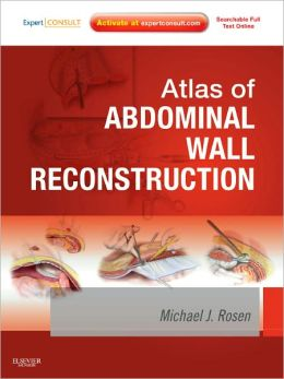Atlas of Abdominal Wall Reconstruction: Expert Consult - Online and Print