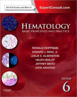 Hematology: Basic Principles and Practice, Expert Consult Premium Edition - Enhanced Online Features and Print