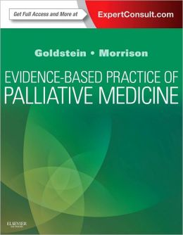 Evidence-Based Practice of Palliative Medicine: Expert Consult Enhanced Online Features and Print