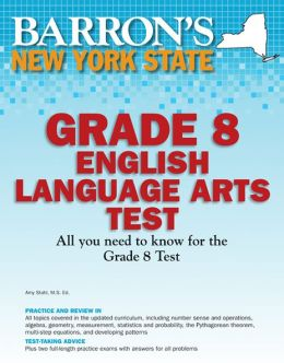 Barron's New York State Grade 8 English Language Arts Test
