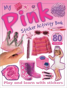 My Pink Sticker Activity Book