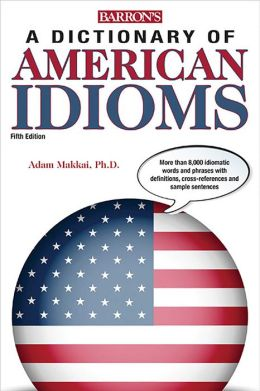Dictionary of American Idioms
