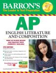 Book Cover Image. Title: Barron's AP English Literature and Composition, 5th Edition, Author: George Ehrenhaft Ed.D.