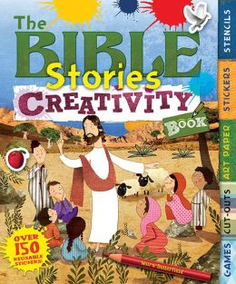 The Bible Stories Creativity Book: With Games, Cut-Outs, Art Paper, Stickers, and Stencils