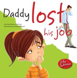 Daddy Lost His Job