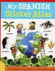 Book Cover Image. Title: My Spanish Sticker Atlas, Author: Catherine Bruzzone