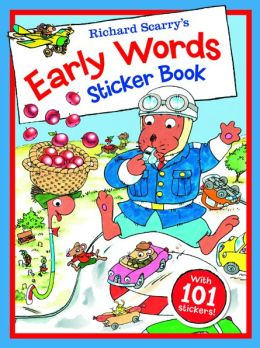 Richard Scarry's Early Words Sticker Book