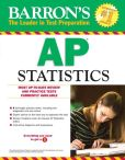 Book Cover Image. Title: Barron's AP Statistics, 8th Edition, Author: Martin Sternstein Ph.D.