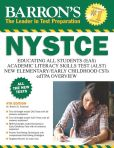Book Cover Image. Title: Barron's NYSTCE, 4th Edition, Author: Dr. Robert D. Postman