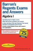 Book Cover Image. Title: Barron's Regents Exams and Answers:  Algebra I, Author: Gary Rubinstein M.S.