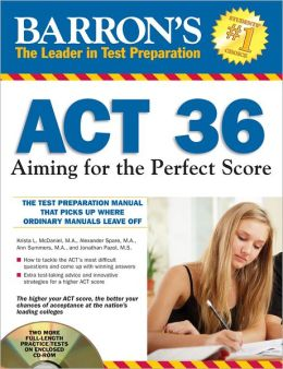 Barron's ACT 36 with CD-ROM, 2nd Edition: Aiming for the Perfect Score