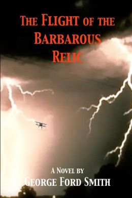 The Flight of the Barbarous Relic