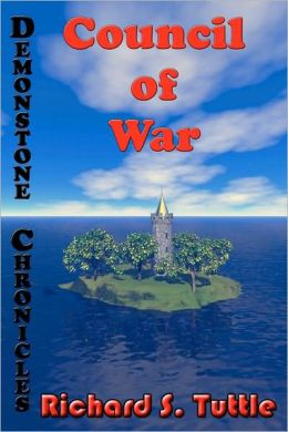 Council of War: Volume 3 of Demonstone Chronicles
