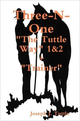Three-N-One: The Tuttle Way 1&2 + Trainer