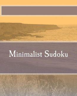 Minimalist Sudoku: Logical and Deductive Sudoku Puzzles