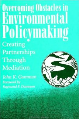 Overcoming Obstacles in Environmental Policymaking