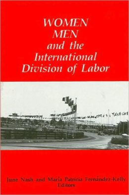 Women, Men, and the International Division of Labor