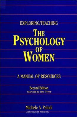 Exploring/Teaching the Psychology of Women