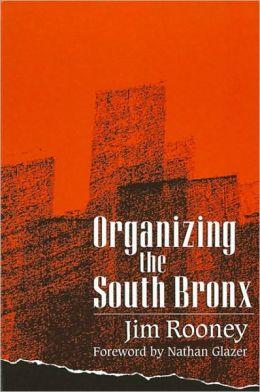 Organizing the South Bronx