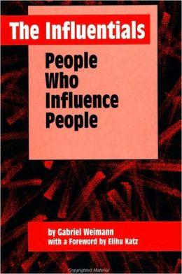 Influentials, The