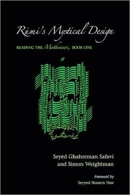 Rumi's Mystical Design: Reading the Mathnawi