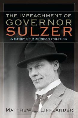 Impeachment of Governor Sulzer, The