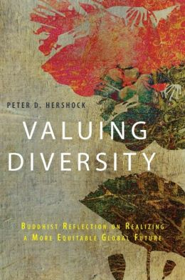 Valuing Diversity: Buddhist Reflection on Realizing a More Equitable Global Future