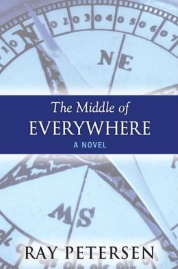 The Middle of Everywhere: A Novel
