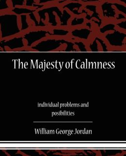 The Majesty Of Calmness Individual Problems And Posibilities