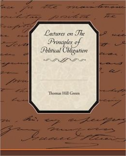 Lectures On The Principles Of Political Obligation