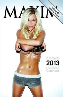 2013 Maxim Oversized Wall Calendar