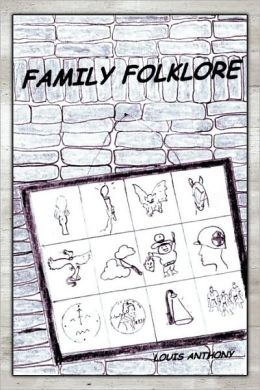 Family Folklore