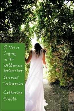 A Voice Crying In The Wilderness Volume Ii