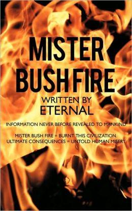 Mister Bush Fire