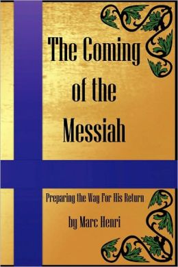 The Coming Of The Messiah