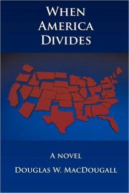 When America Divides