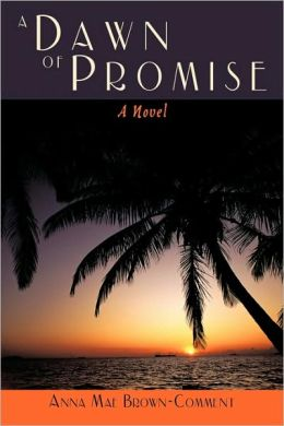 A Dawn Of Promise