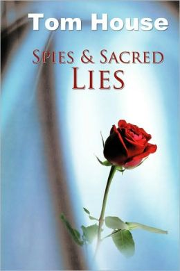 Spies & Sacred Lies