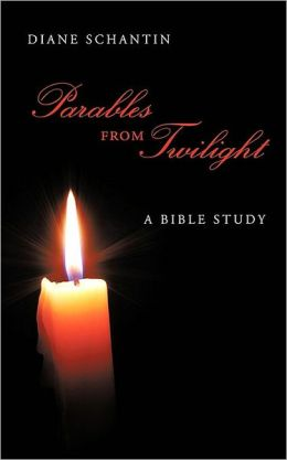 Parables From Twilight