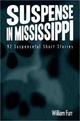 Suspense In Mississippi