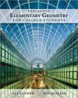 Book Cover Image. Title: Elementary Geometry for College Students, Author: Daniel C. Alexander