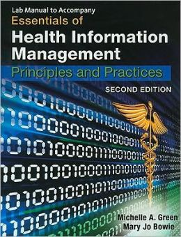 Lab Manual for Green/Bowie's Essentials of Health Information Management, 2nd