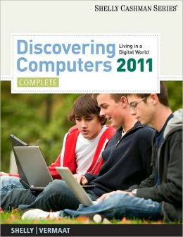 Discovering Computers 2011: Complete