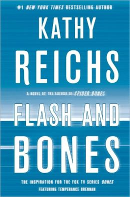 Flash and Bones (Temperance Brennan Series #14)
