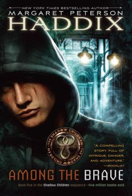 Among the Brave (Shadow Children Series #5)